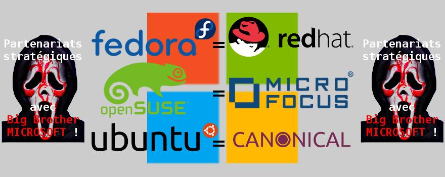 Canonical + RedHat + SUSE (Micro Focus) : Partenariats stratégiques et contre-nature signés avec Big Brother MICROSOFT !