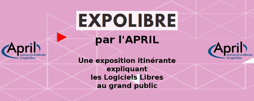 ExpoLibre d'April : une exposition itinérante expliquant les logiciels libres au grand public