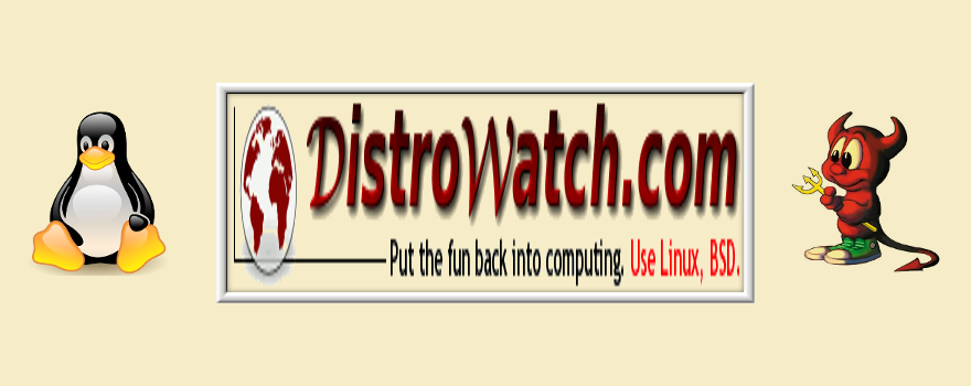 DistroWatch.com: Put the fun back into computing. Use Linux, BSD.