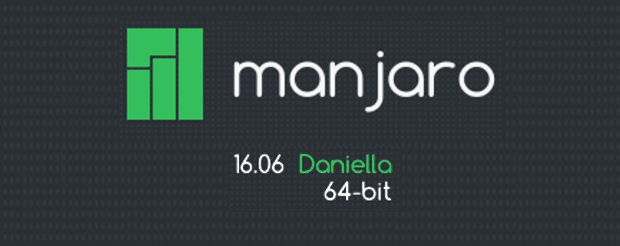 Manjaro Linux : 16.06 Daniella 64-bit banner