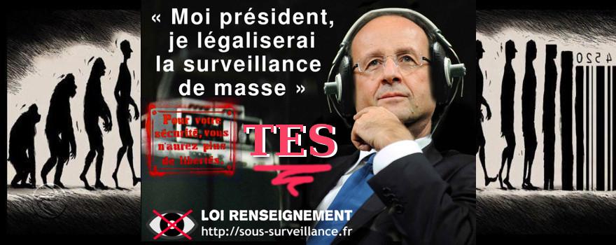"""""""Moi président, je légaliserai la surveillance de masse sous toutes ses formes."""" Et pour une fois, F. Hollande a tenu parole. La dernière en date est le méga-fichier """"TES"""" (Titres électroniques sécurisés), 60 millions de Français fichés dans une méga-base de données unique !"""
